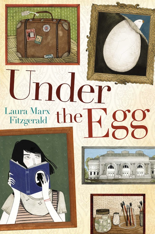 Middle Grade Book Launch: Under the Egg by Laura Marx Fitzgerald