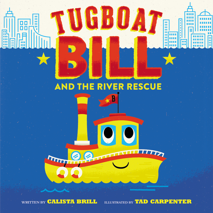 Sunday Story Time with Calista Brill (Author of Tugboat Bill and the River Rescue)