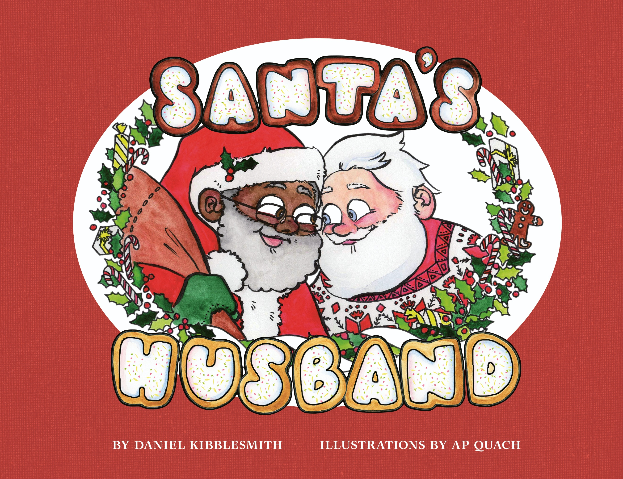 Sunday Story Time with Daniel Kibblesmith & AP Quach (Author & Illustrator of Santa's Husband)