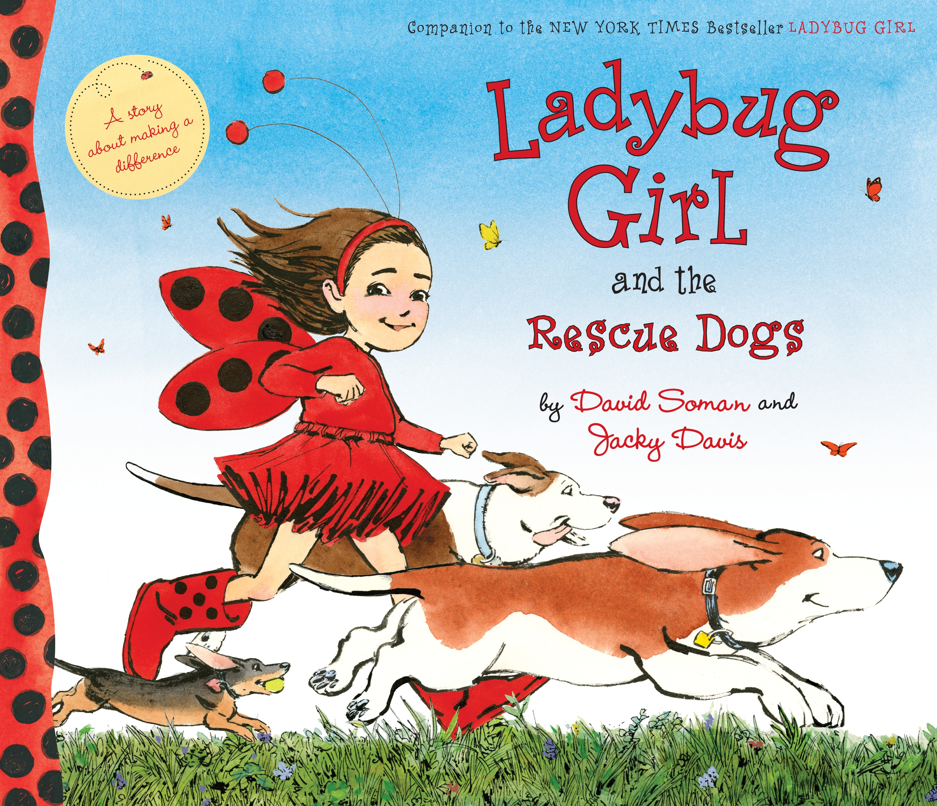 Sunday Story Time with David Soman & Jacky Davis (Authors of Ladybug Girl and the Rescue Dogs)