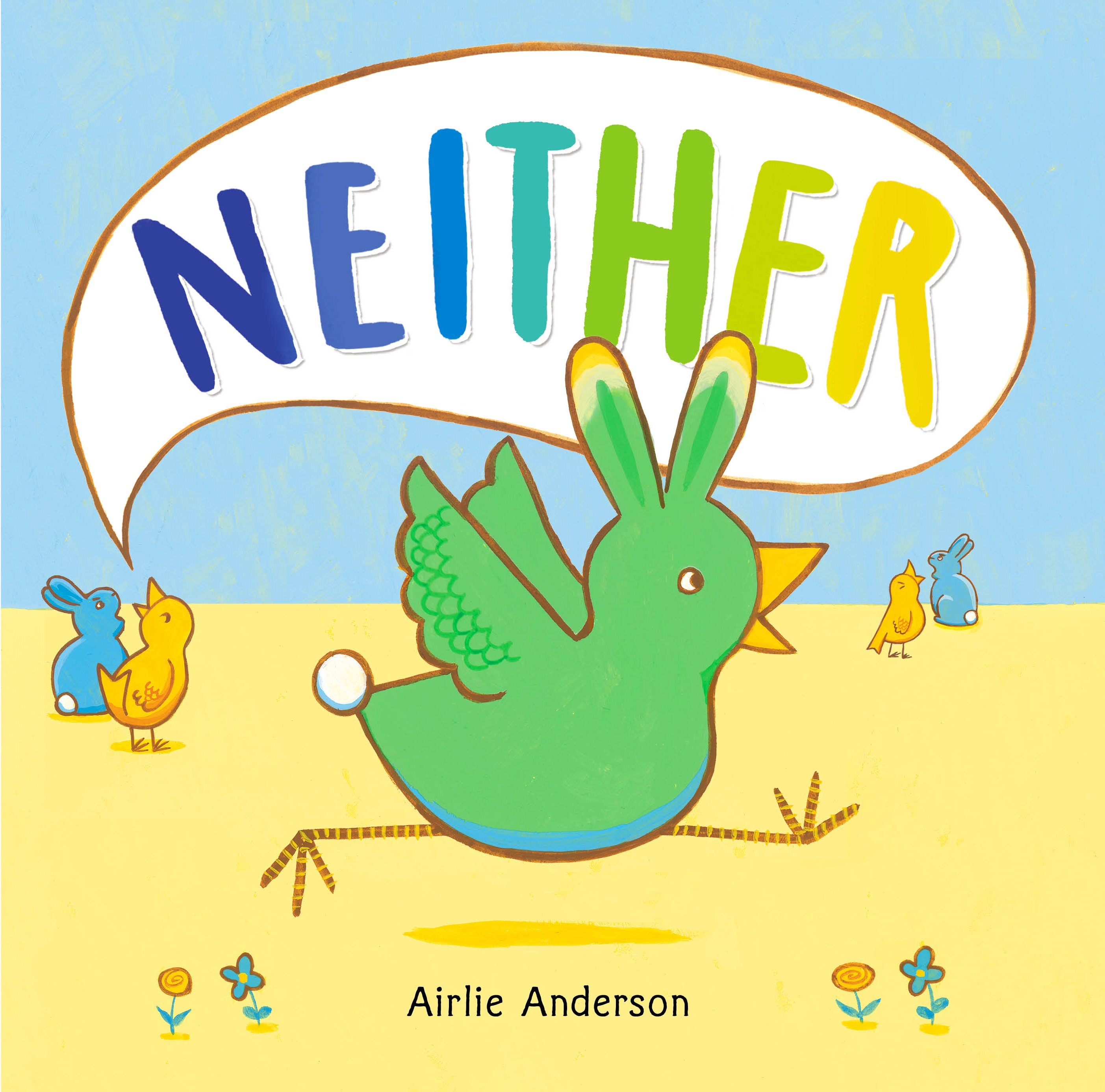 Sunday Story Time with Airlie Anderson (Author & Illustrator of NEITHER)