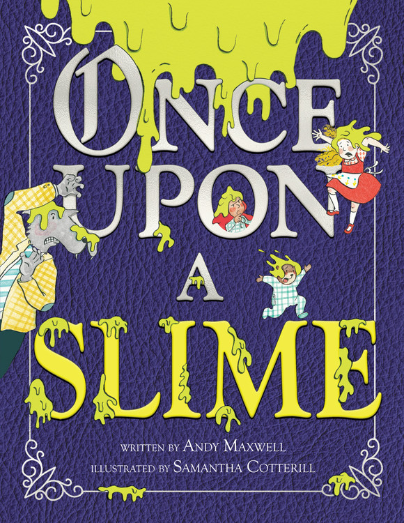 Sunday Story Time with Andy Maxwell (Author of Once Upon a Slime)
