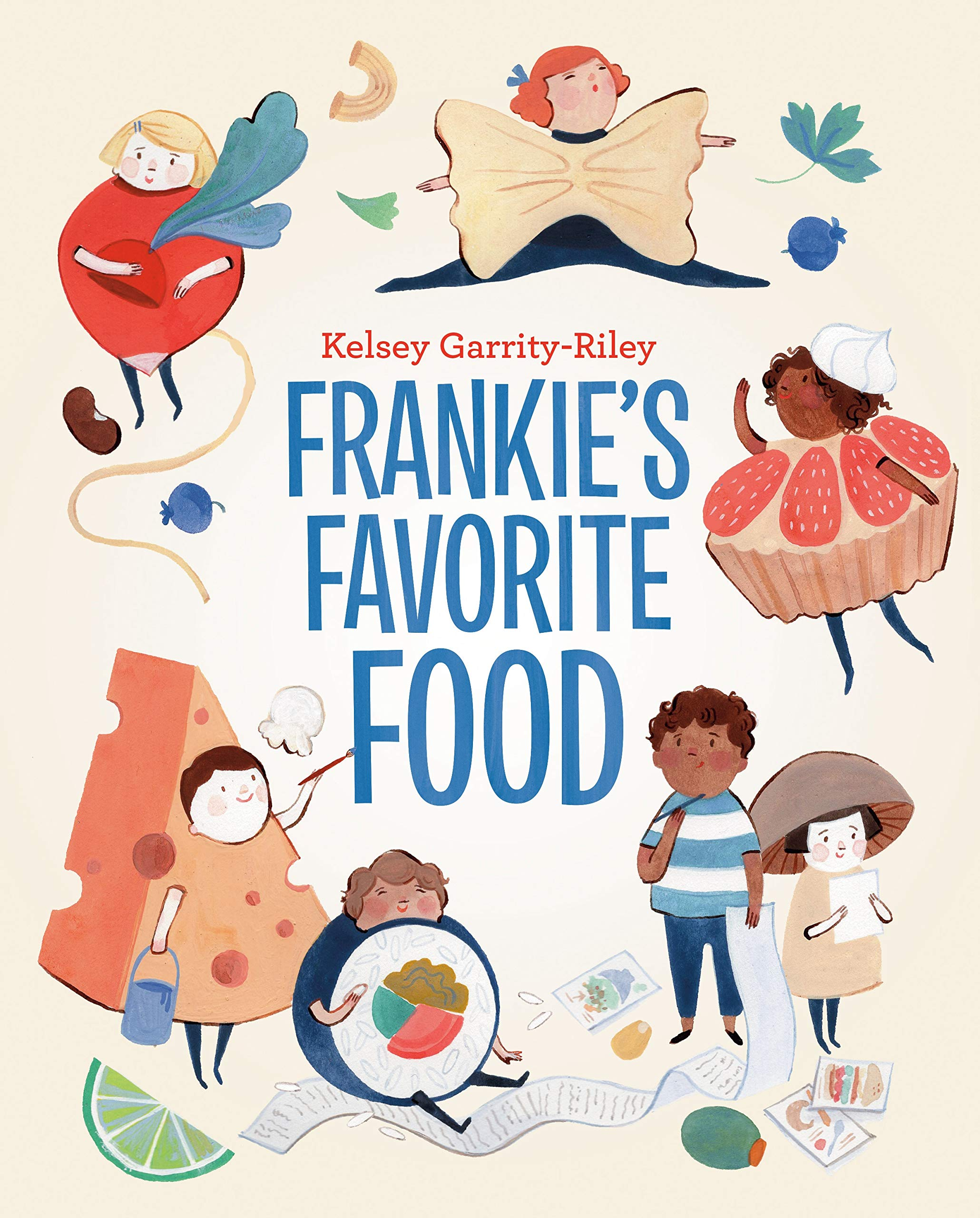 Sunday Story Time: Frankie's Favorite Food by Kelsey Garrity-Riley