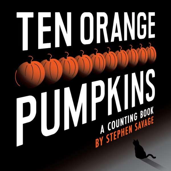 Story Time with Stephen Savage (author/illustrator of Ten Orange Pumpkins)