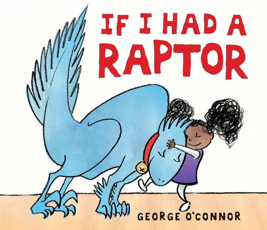 Story Time with George O'Connor (author/illustrator of If I Had A Raptor)