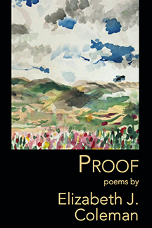 Poetry Reading: Proof by Elizabeth J. Coleman