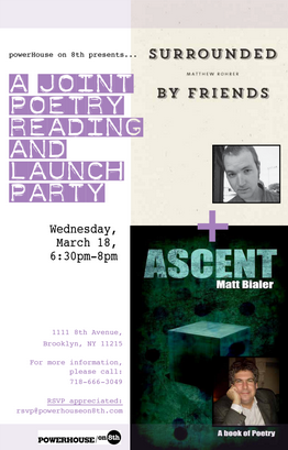 Poetry Reading and Launch Party: Ascent and Surrounded by Friends with Matt Bialer and Matthew Rohrer