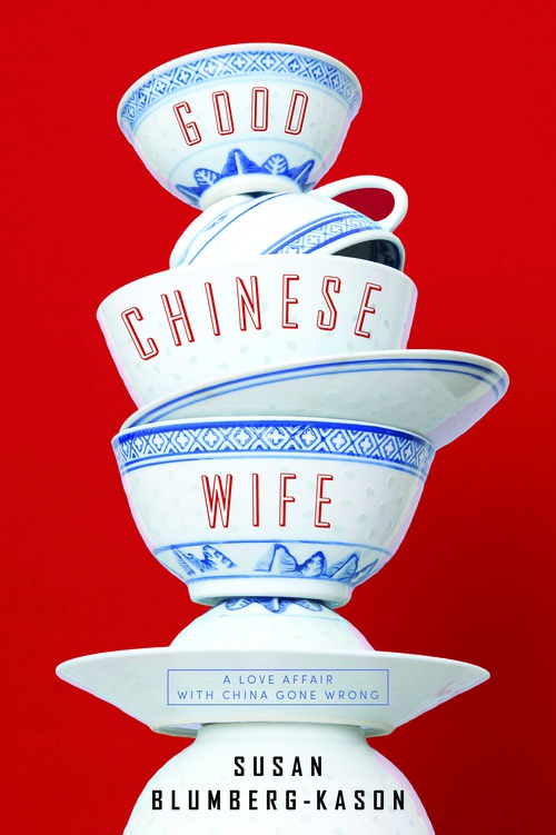 Book Launch: Good Chinese Wife by Susan Blumberg-Kason