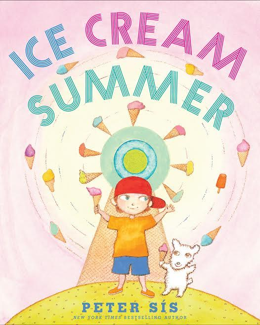 Sunday Story Time with Peter Sis (author of Ice Cream Summer)