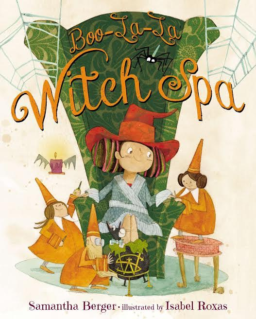 Sunday Story Time with Samantha Berger (author of Boo-La-La Witch Spa)
