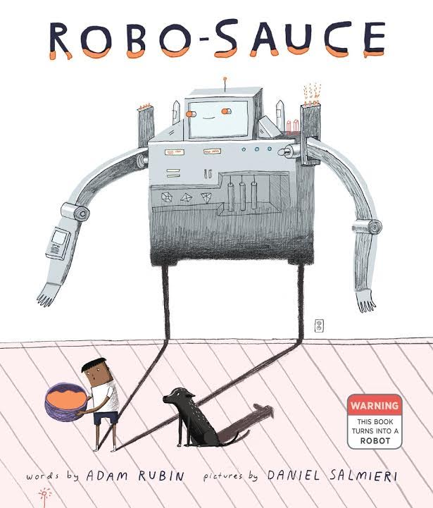 Sunday Story Time with Adam Rubin and Daniel Salmieri (authors of Robo-Sauce)