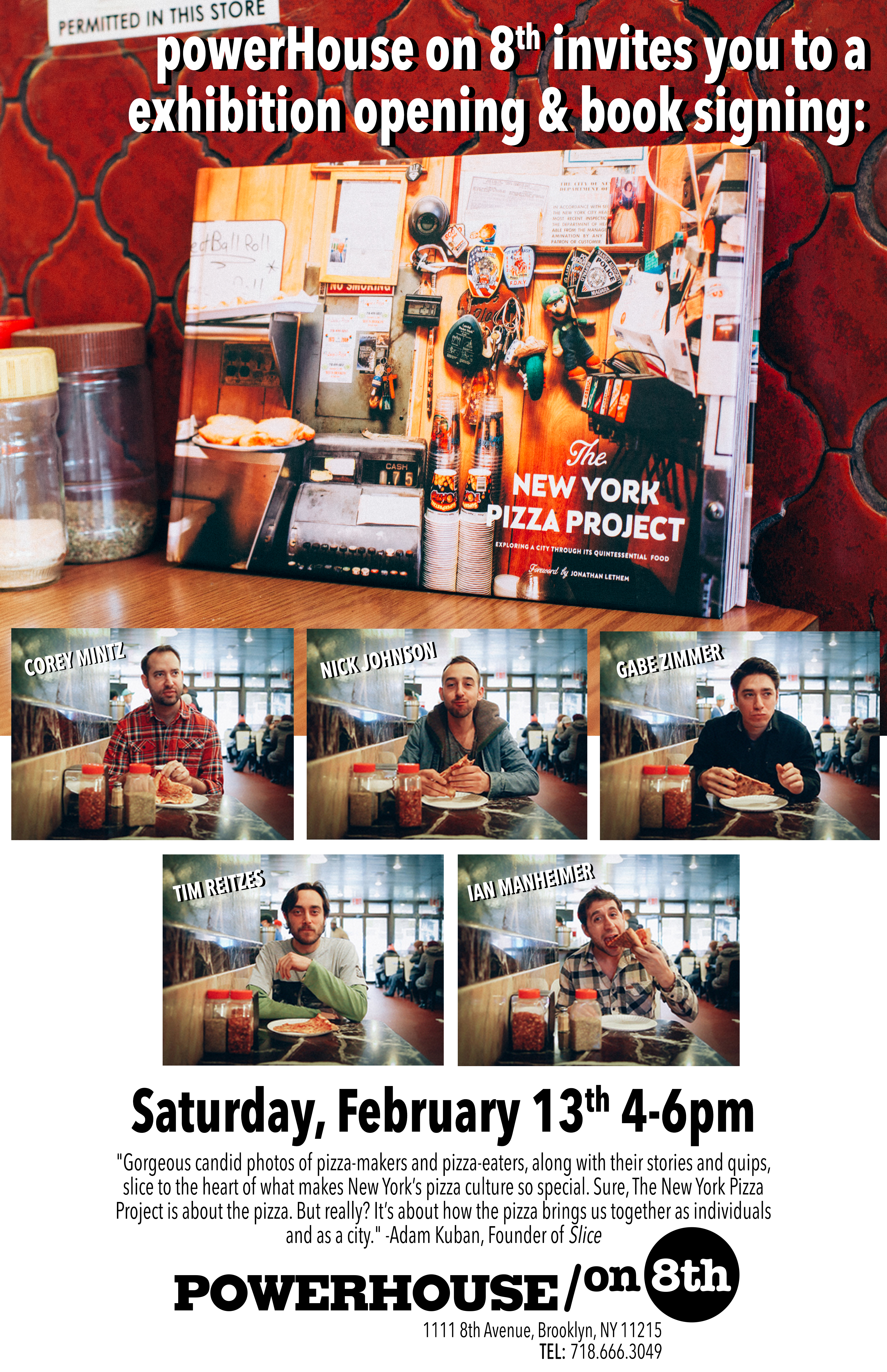 Exhibition Opening: The New York Pizza Project by Gabe Zimmer, Nick Johnson, Ian Manhelmer, Corey Mintz, and Tim Reitzes