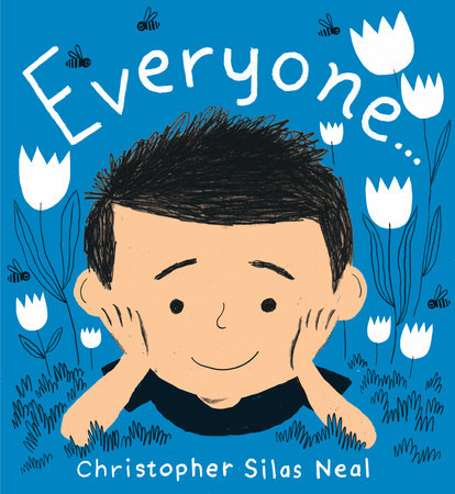 Sunday Story Time with Christopher Silas Neal (author of Everyone)