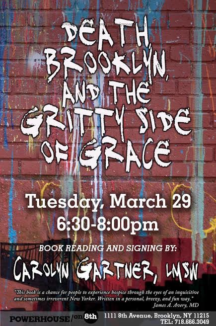 Book Launch: Death, Brooklyn, and the Gritty Side of Grace by Carolyn Gartner