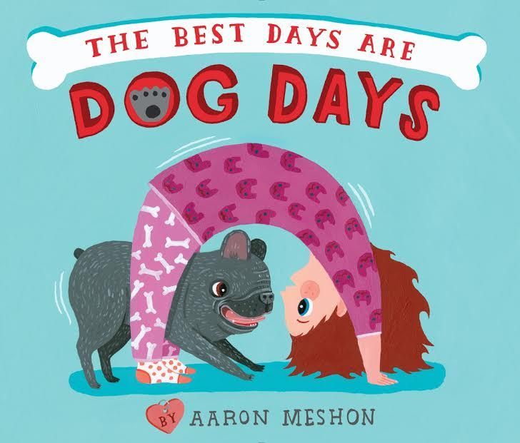 Sunday Story Time with Aaron Meshon (author of The Best Days are the Dog Days)