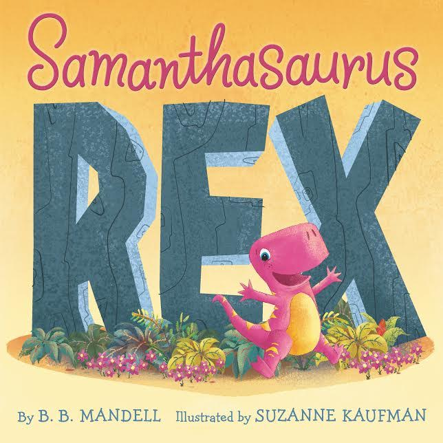 Sunday Story time with B.B. Mandell (author of Samanthasaurus Rex)