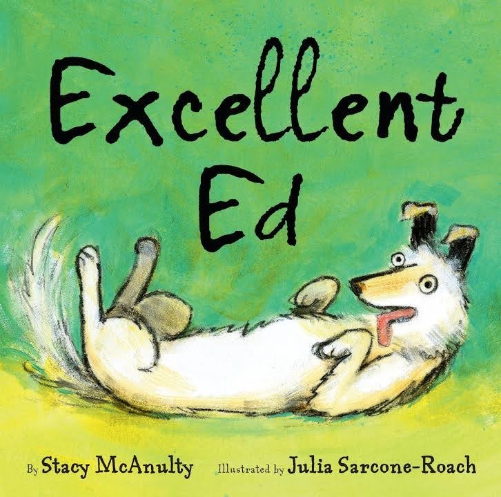 Sunday Story Time with Julia Sarcone-Roach (author of Excellent Ed)