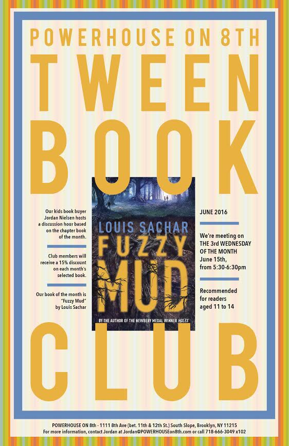 Tween Book Club: Fuzzy Mud by Louis Sachar