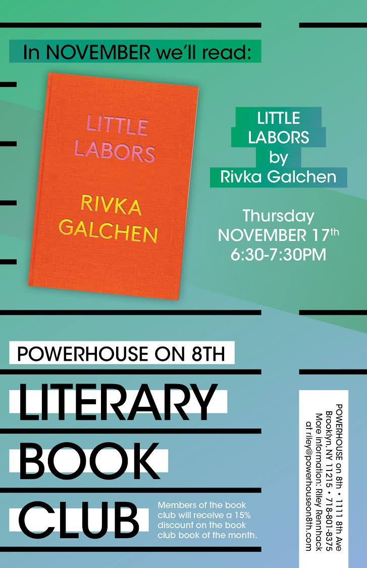 Powerhouse on 8th Literary Book Club Meeting: Little Labors by Rivka Galchen
