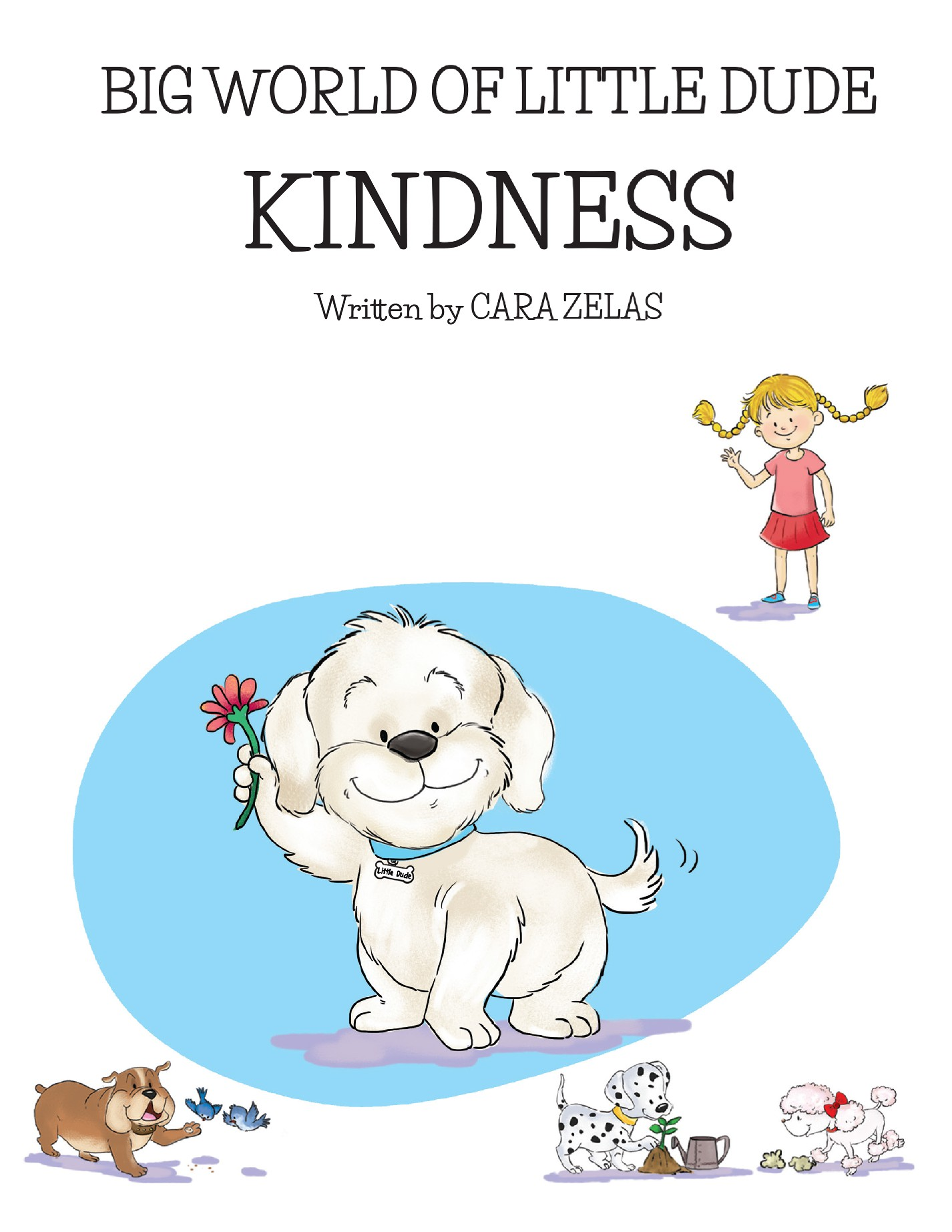 Sunday Story Time with Cara Zelas (author of The Big World of Little Dude: Kindness)