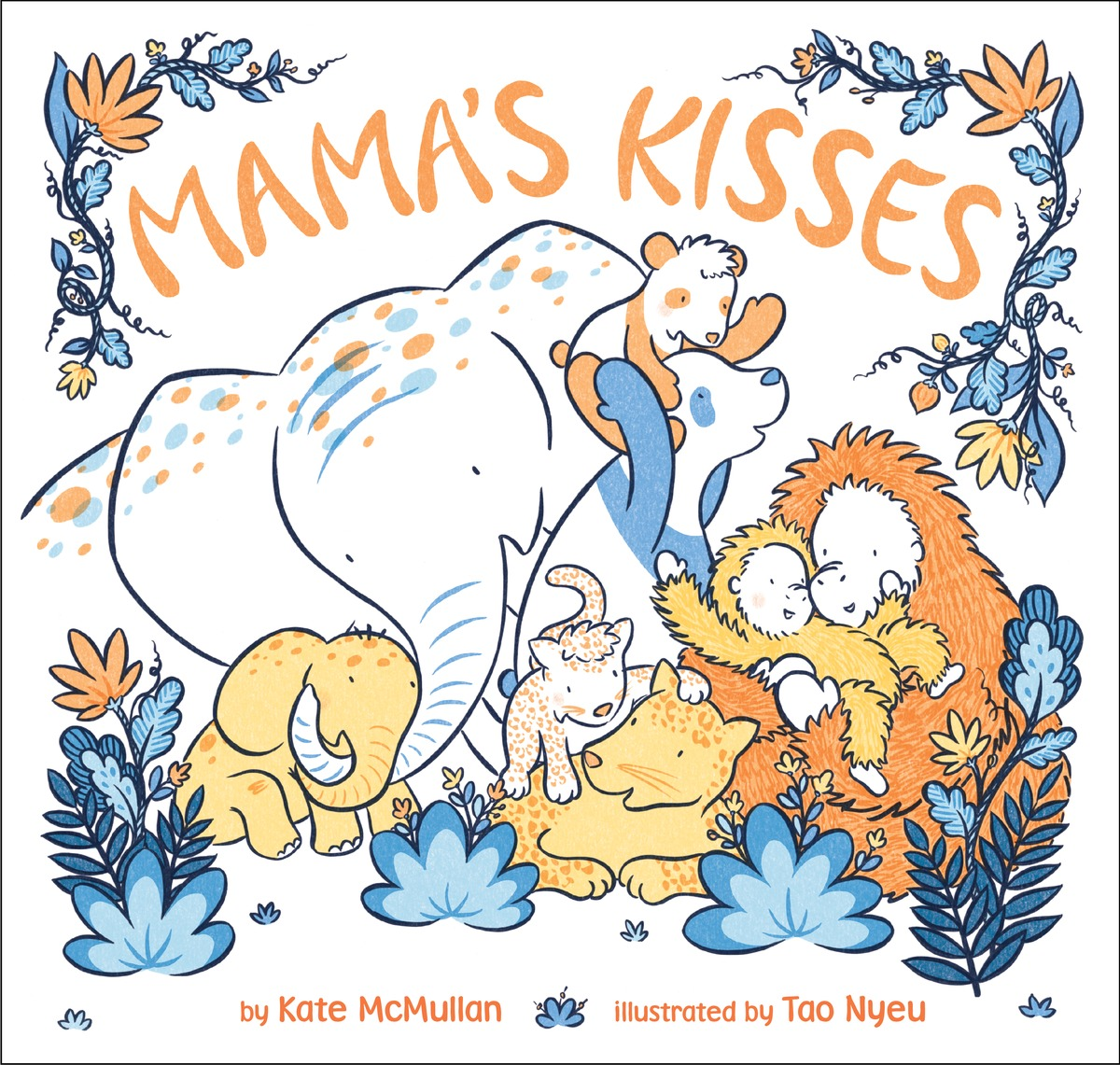 Sunday Story Time with Kate McMullan (Author of Mama's Kisses)