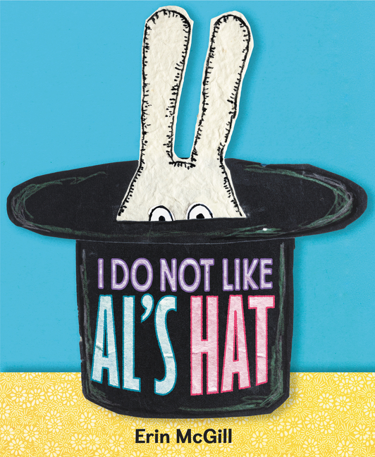 Sunday Story Time with Erin McGill (Author & Illustrator of I Do Not Like Al's Hat)