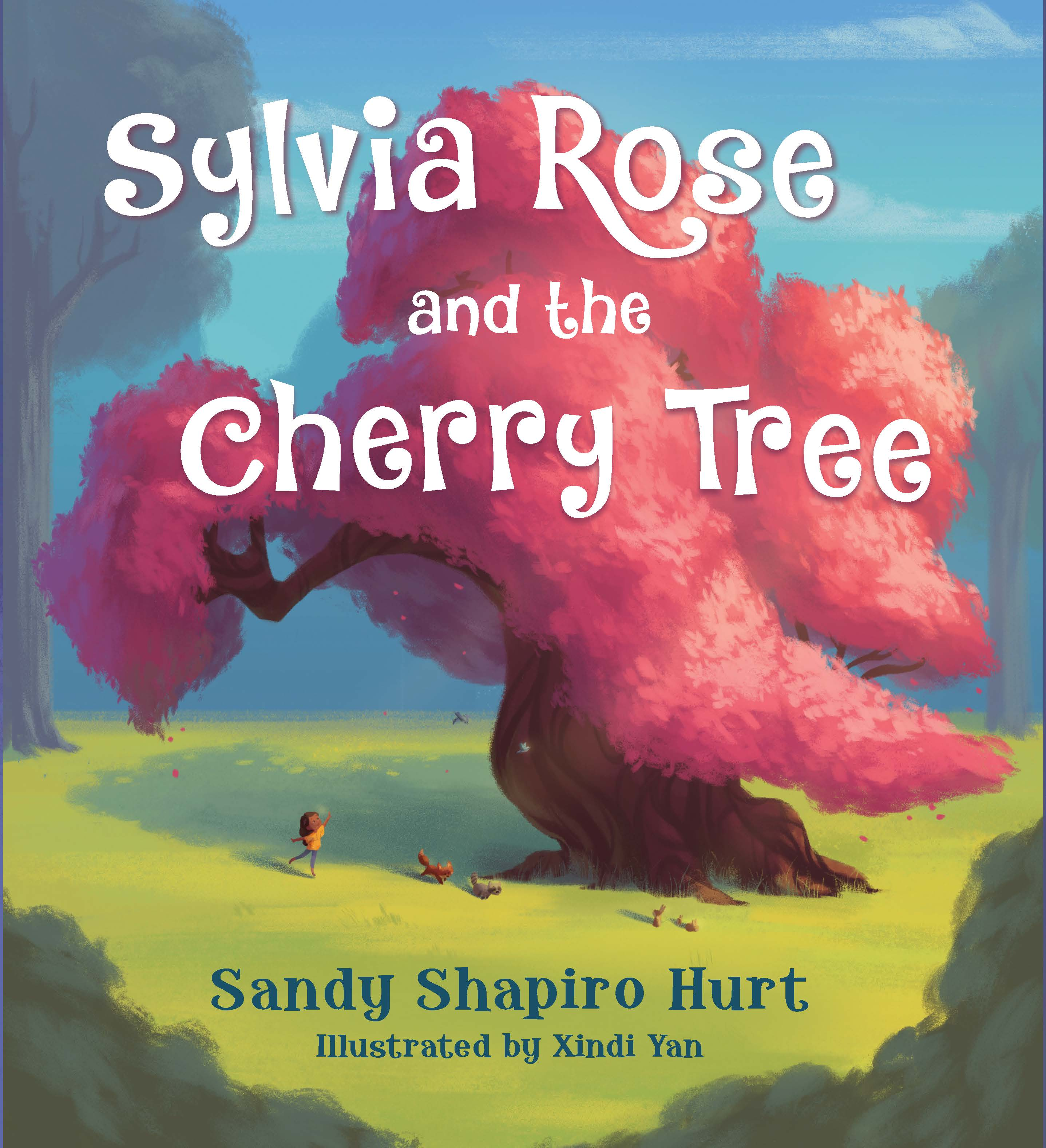 Sunday Story Time with Sandy Shapiro-Hurt & Xindi Yan (Author & Illustrator of Sylvia Rose and the Cherry Tree)