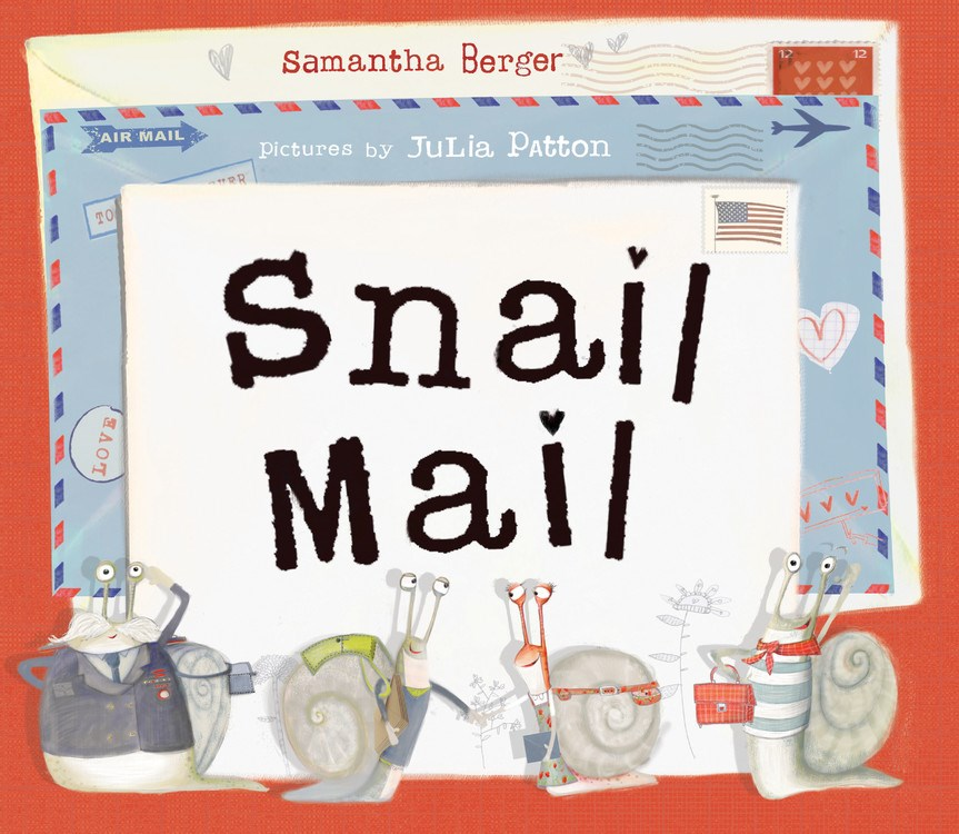 Sunday Story Time with Samantha Berger (Author of Snail Mail)