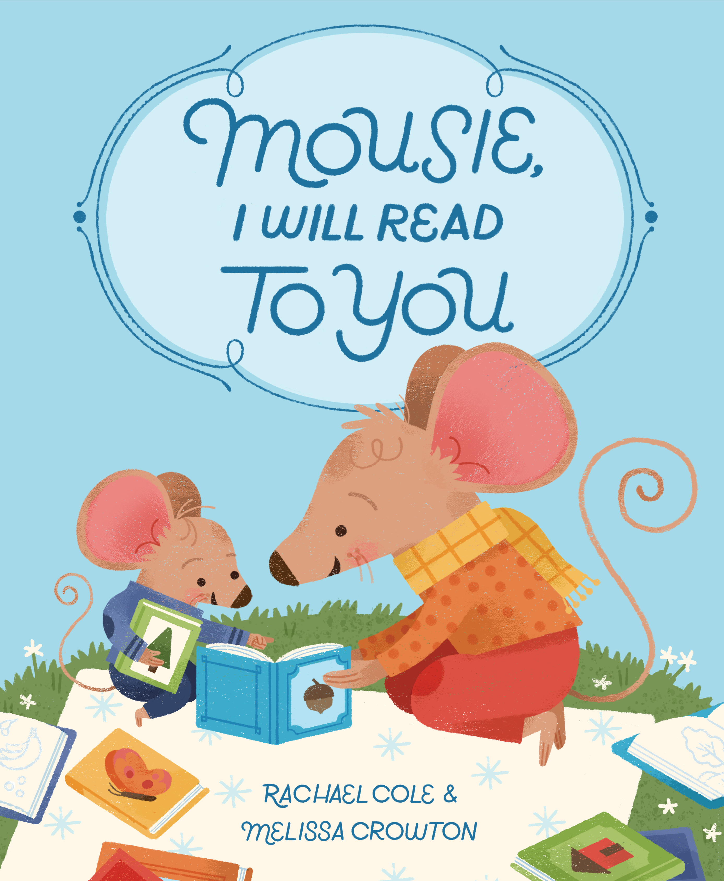 Sunday Story Time with Rachael Cole (Author of Mousie, I Will Read to You)