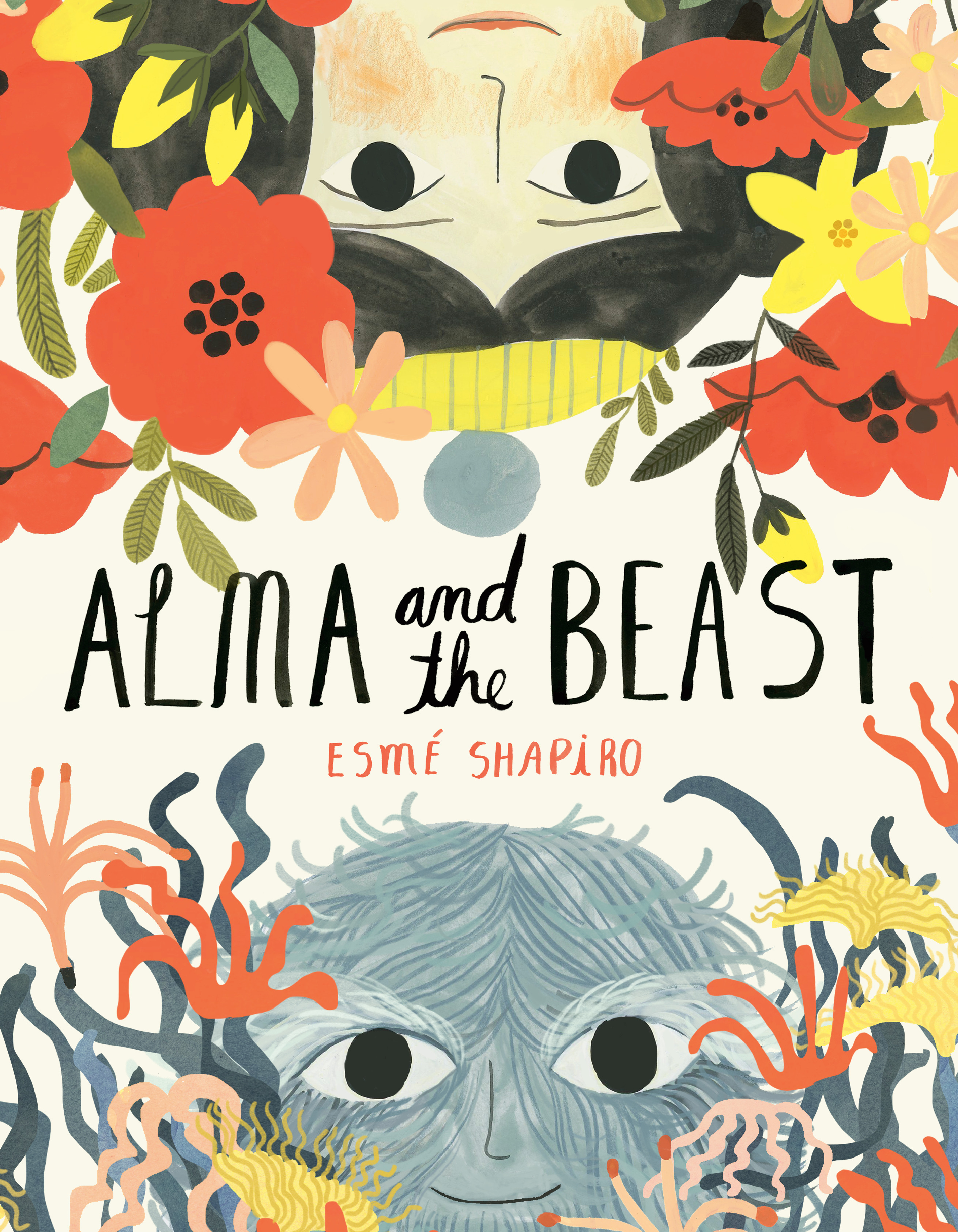 Sunday Story Time: Alma and the Beast by Esmé Shapiro