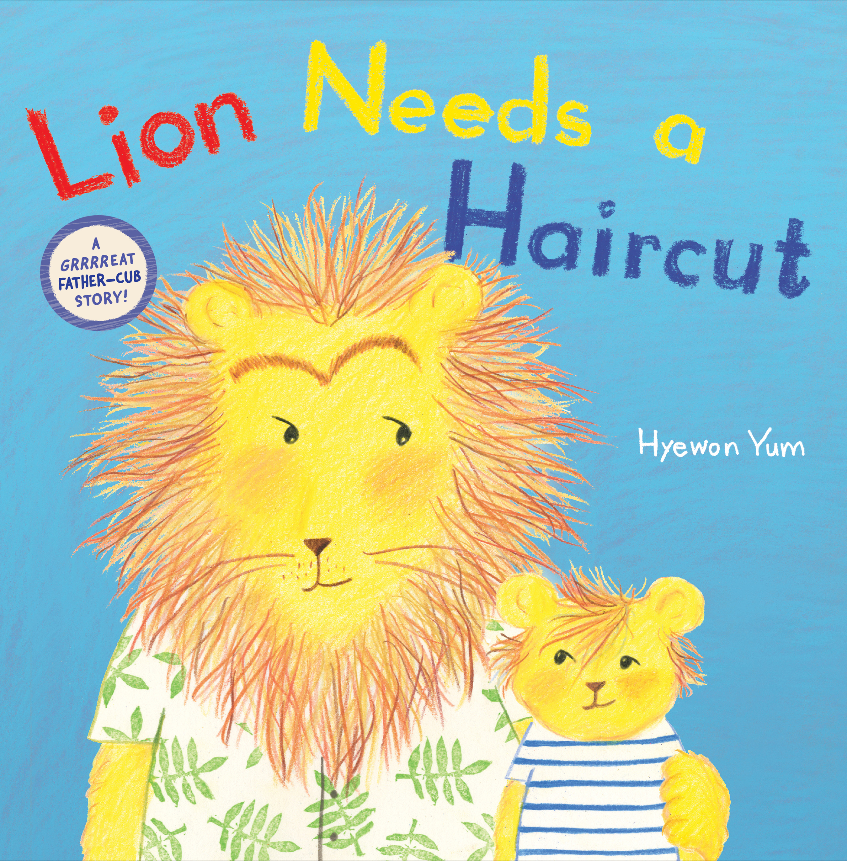 "Virtual Sunday Story Time: ""Lion Needs a Haircut"" by Hyewon Yum"